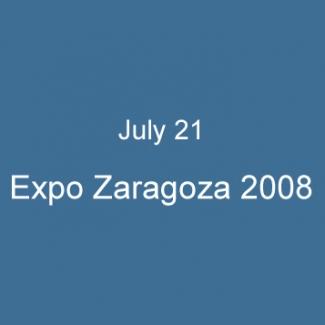 July 21 Expo Zaragoza 2008